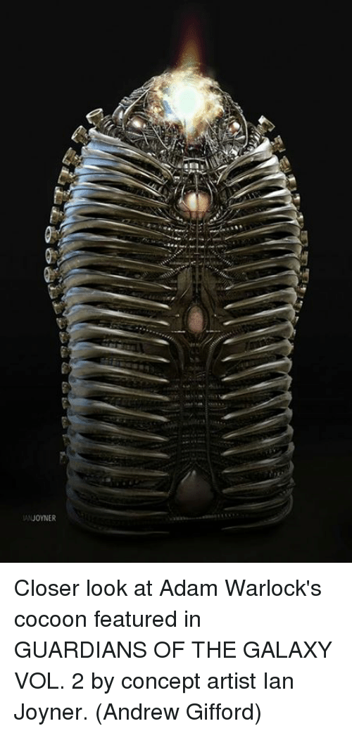 vols: ANJOYNER Closer look at Adam Warlock's cocoon featured in GUARDIANS OF THE GALAXY VOL. 2 by concept artist Ian Joyner.  (Andrew Gifford)
