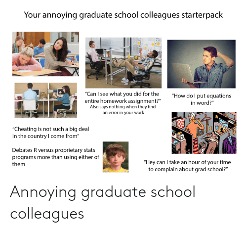 colleagues: Annoying graduate school colleagues