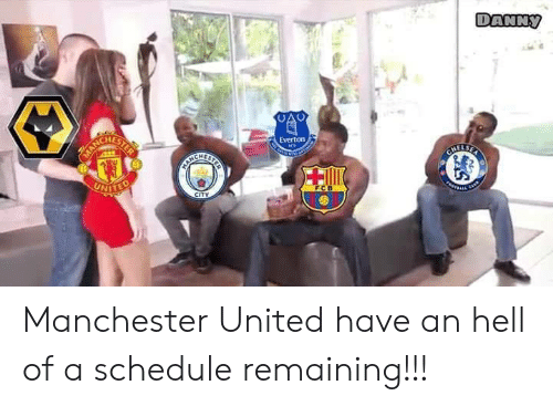 Everton, Manchester United, and Schedule: ANNy  HES  Everton Manchester United have an hell of a schedule remaining!!!