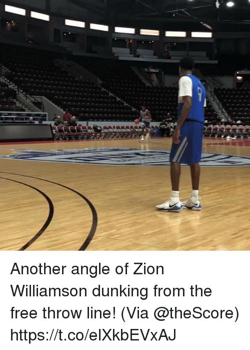 dunking: Another angle of Zion Williamson dunking from the free throw line!   (Via @theScore)  https://t.co/elXkbEVxAJ