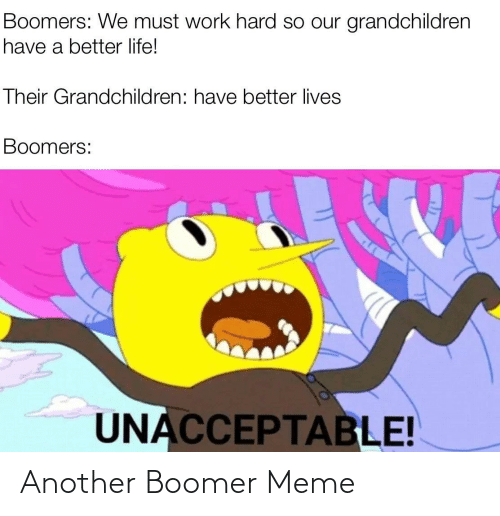 boomer: Another Boomer Meme
