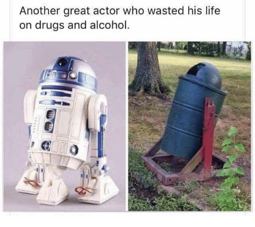 Drugs, Life, and Memes: Another great actor who wasted his life  on drugs and alcohol.  o)