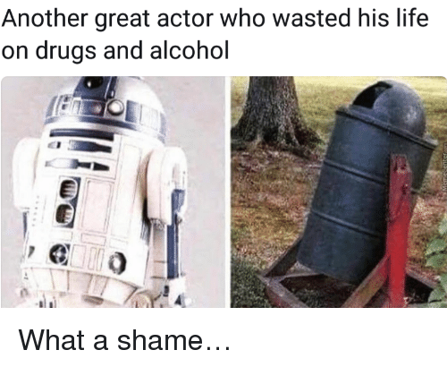 Drugs, Life, and Alcohol: Another great actor who wasted his life  on drugs and alcohol <p>What a shame&hellip;</p>