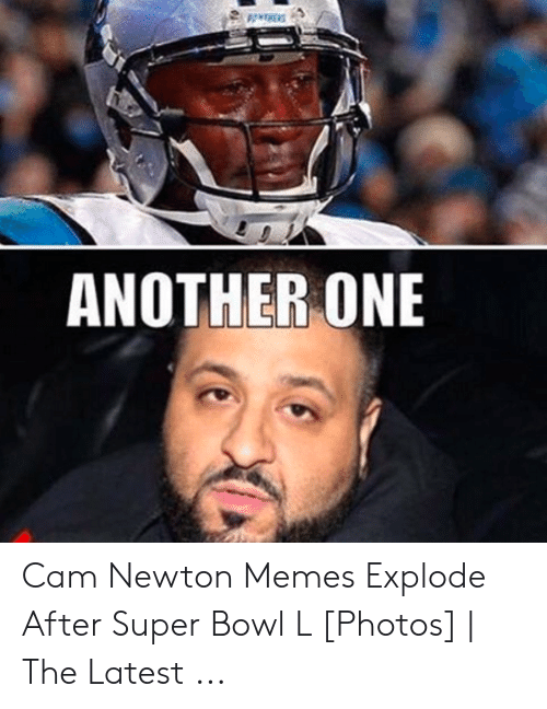 Cam Newton Memes: ANOTHER ONE Cam Newton Memes Explode After Super Bowl L [Photos] | The Latest ...