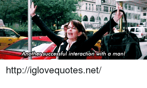 Http, Another, and Net: Another successtul interaction with a man! http://iglovequotes.net/