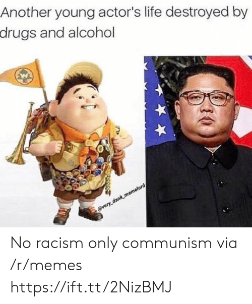destroyed: Another young actor's life destroyed by  drugs and alcohol  @very dank memelord No racism only communism via /r/memes https://ift.tt/2NizBMJ