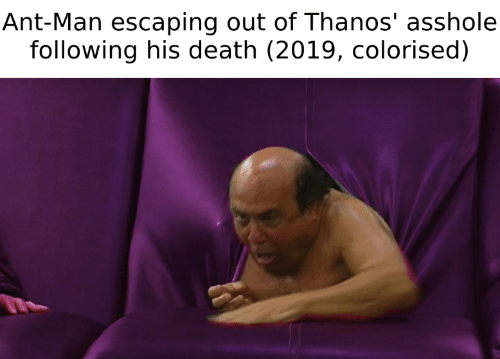 Death, Thanos, and Asshole: Ant-Man escaping out of Thanos' asshole  following his death (2019, colorised)