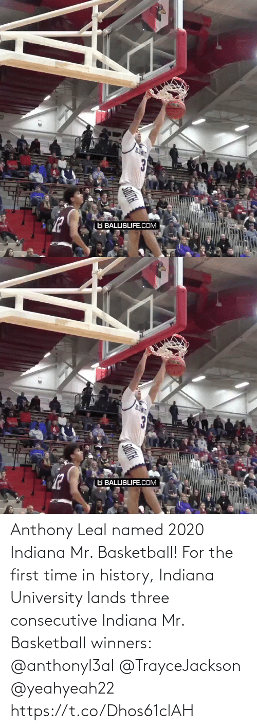 Leal: Anthony Leal named 2020 Indiana Mr. Basketball! For the first time in history, Indiana University lands three consecutive Indiana Mr. Basketball winners: @anthonyl3al @TrayceJackson @yeahyeah22 https://t.co/Dhos61clAH