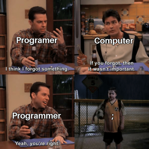 Yeah, Computer, and Think: AntrG  Programer  Computer  If you forgot, then  it wasn't important.  I think I forgot something  Programmer  Yeah, you're right