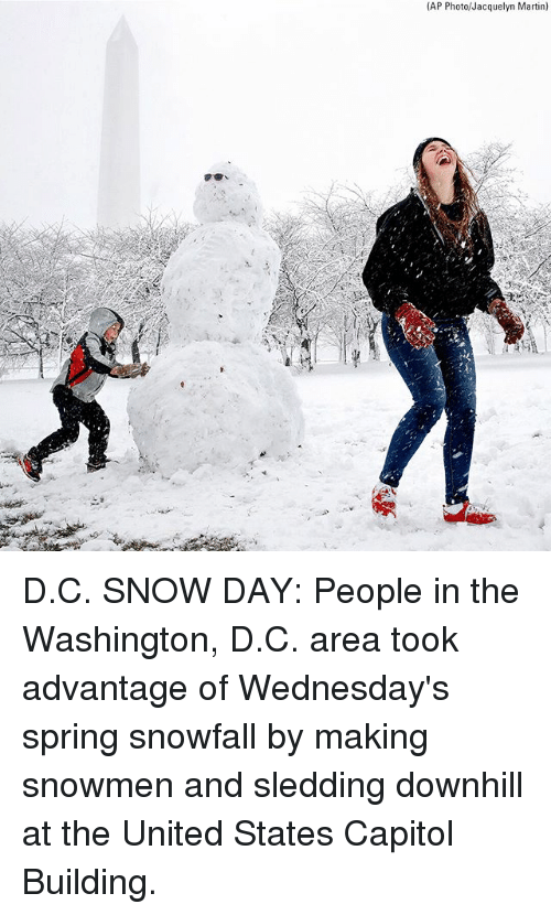 Wednesdays: (AP Photo/Jacquelyn Martin) D.C. SNOW DAY: People in the Washington, D.C. area took advantage of Wednesday's spring snowfall by making snowmen and sledding downhill at the United States Capitol Building.