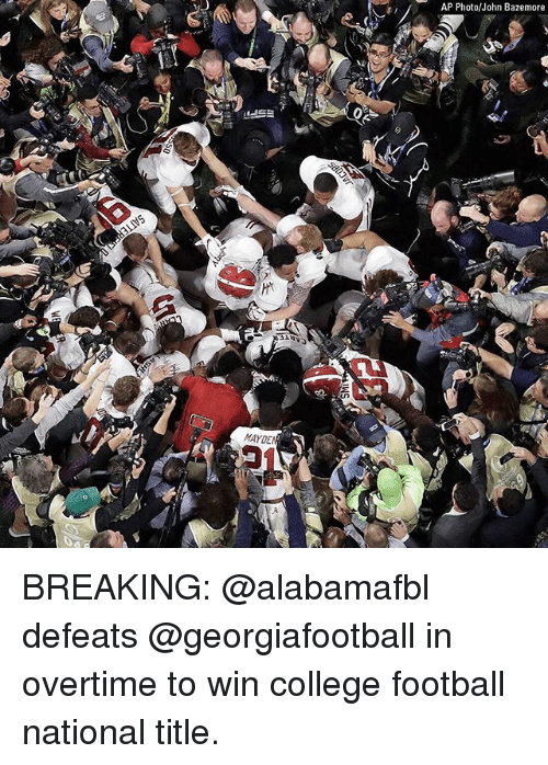 College football: AP Photo/John Bazemore  MAYDE BREAKING: @alabamafbl defeats @georgiafootball in overtime to win college football national title.