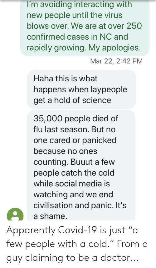 """Cold: Apparently Covid-19 is just """"a few people with a cold."""" From a guy claiming to be a doctor..."""