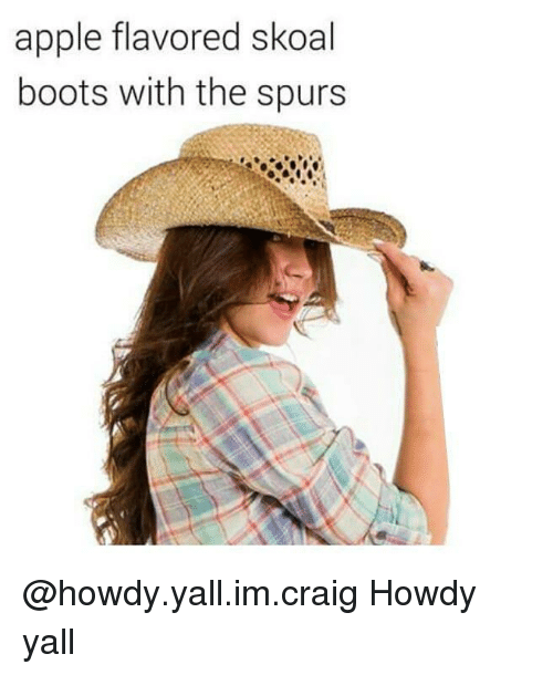 Apple, Boots, and Craig: apple flavored skoal  boots with the spurs @howdy.yall.im.craig Howdy yall