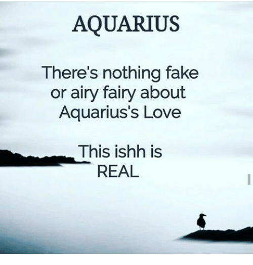 Aquarius Theres Nothing Fake Or Airy Fairy About Aquariuss Love