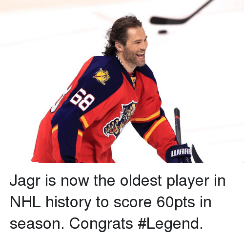 National Hockey League (NHL), History, and Legend: AR Jagr is now the oldest player in NHL history to score 60pts in season. Congrats #Legend.