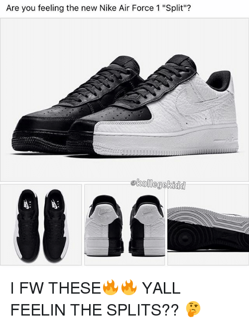 detailed look 2b5c2 fe630 Memes, Nike, and Air Force  Are you feeling the new Nike Air Force