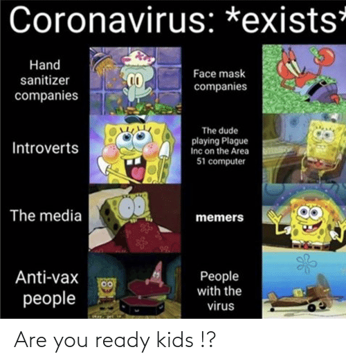 You Ready: Are you ready kids !?