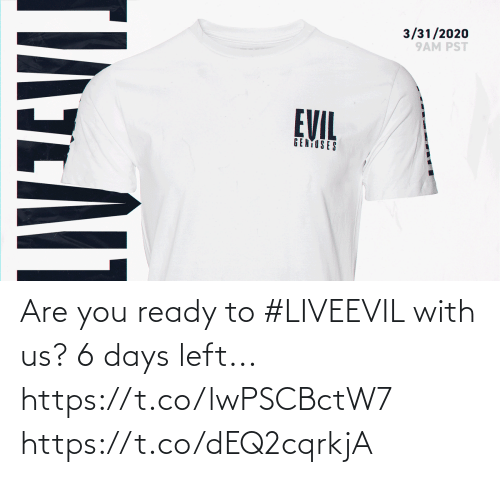 You Ready: Are you ready to #LIVEEVIL with us? 6 days left...  https://t.co/lwPSCBctW7 https://t.co/dEQ2cqrkjA