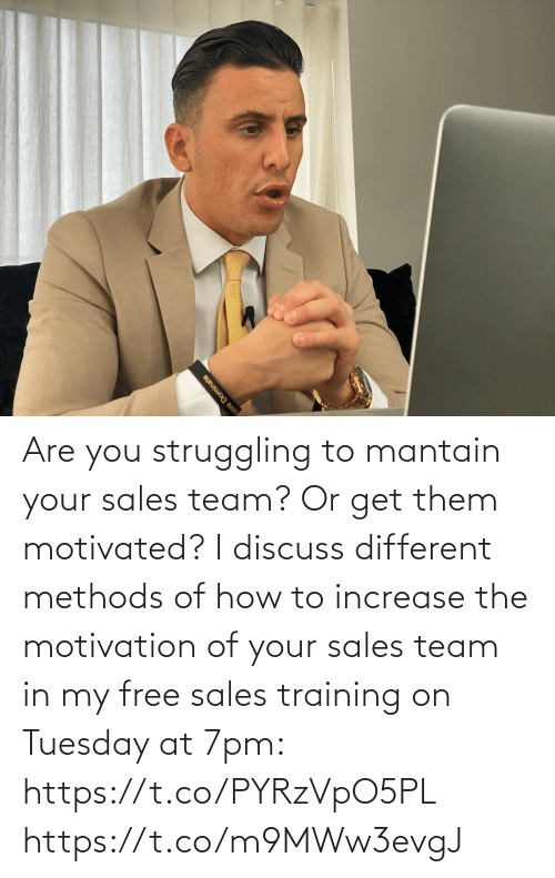 sales: Are you struggling to mantain your sales team? Or get them motivated?   I discuss different methods of how to increase the motivation of your sales team in my free sales training on Tuesday at 7pm: https://t.co/PYRzVpO5PL https://t.co/m9MWw3evgJ
