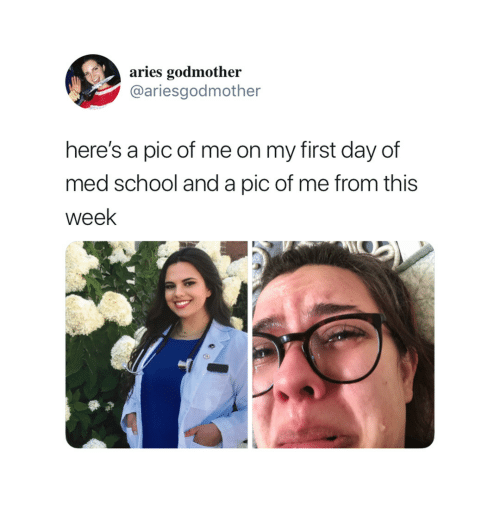School, Aries, and Med School: aries godmother  @ariesgodmother  here's a pic of me on my first day of  med school and a pic of me from this  week