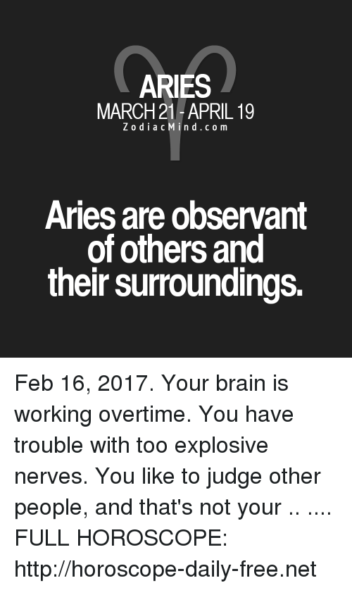 ARIES MARCH 21-April 19 ZodiacMindcom Aries Are Observant of Others
