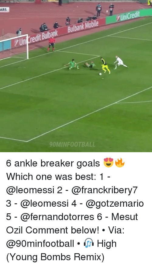 Remixes: ARS  Bulbank Mobile  Un  dit  OMINFOOTBALL 6 ankle breaker goals 😍🔥 Which one was best: 1 - @leomessi 2 - @franckribery7 3 - @leomessi 4 - @gotzemario 5 - @fernandotorres 6 - Mesut Ozil Comment below! • Via: @90minfootball • 🎧 High (Young Bombs Remix)