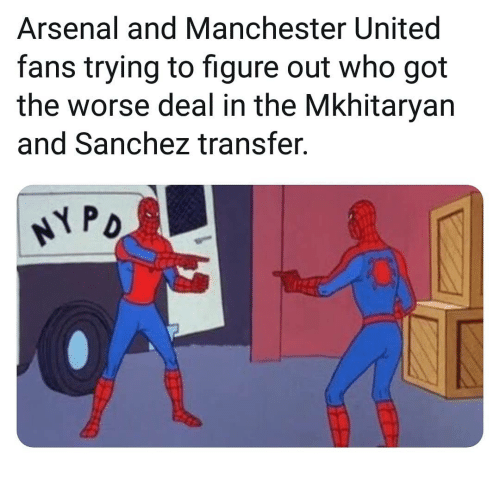 Arsenal, Memes, and Manchester United: Arsenal and Manchester United  fans trying to figure out who got  the worse deal in the Mkhitaryan  and Sanchez transfer.