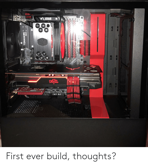 Arsenal, Gaming, and Chi: ARSENAL  GAMING  COOLER  MASTER  BEFE  PCLAI  त्व  1114TRE  PEYIL  63  PMIMADE LN CHI  TOMAHAWK  MAX - First ever build, thoughts?
