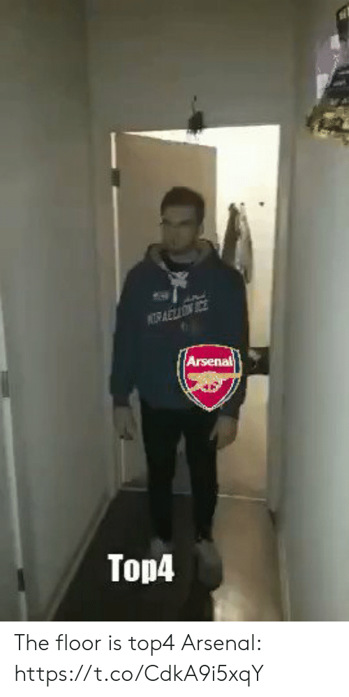 Arsenal, Memes, and 🤖: Arsenal  Top4 The floor is top4  Arsenal: https://t.co/CdkA9i5xqY