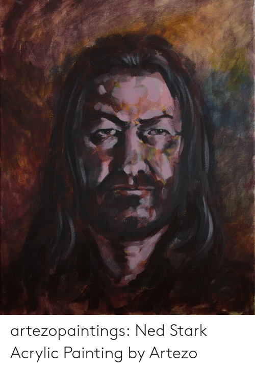 Tumblr, Ned Stark, and Blog: artezopaintings:  Ned Stark Acrylic Painting by Artezo