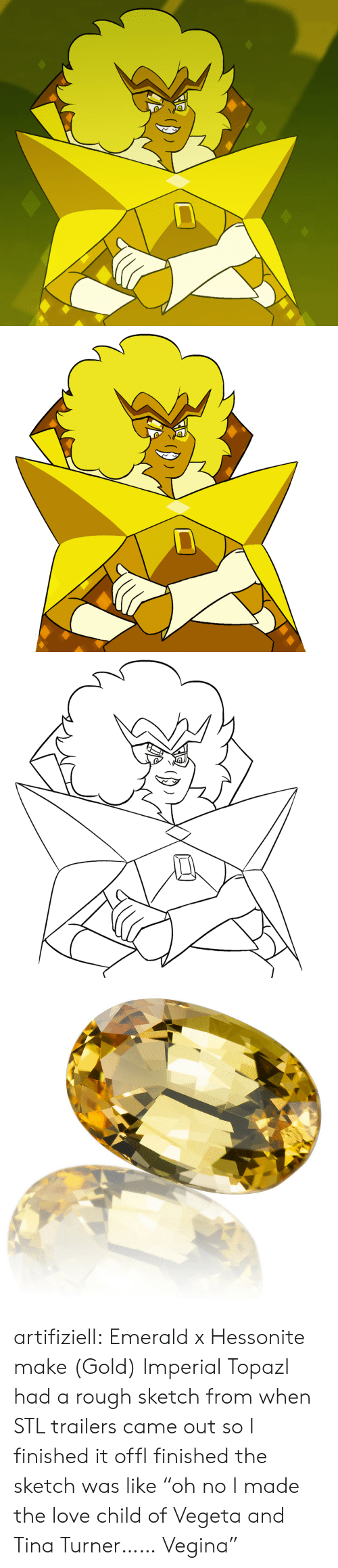 """Love, Tina Turner, and Tumblr: artifiziell:  Emerald x Hessonite make (Gold) Imperial TopazI had a rough sketch from when STL trailers came out so I finished it offI finished the sketch was like""""oh no I made the love child of Vegeta and Tina Turner…… Vegina"""""""