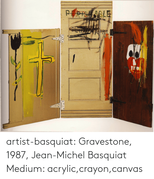 Canvas: artist-basquiat: Gravestone, 1987, Jean-Michel Basquiat Medium: acrylic,crayon,canvas
