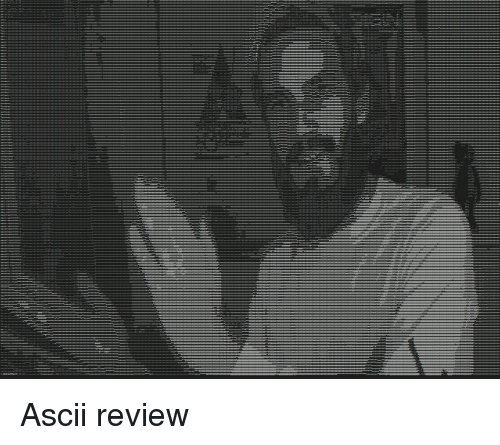 Ascii and Review
