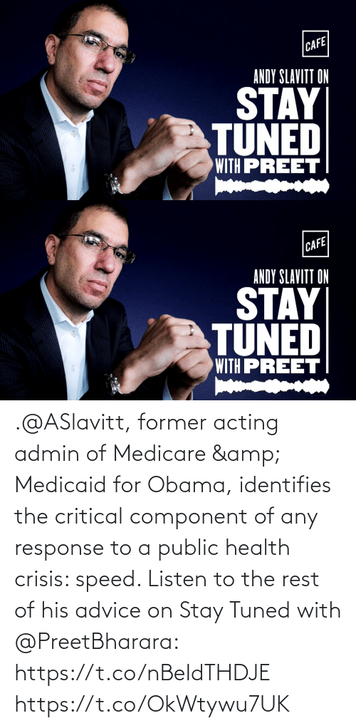 Of His: .@ASlavitt, former acting admin of Medicare & Medicaid for Obama, identifies the critical component of any response to a public health crisis: speed. Listen to the rest of his advice on Stay Tuned with @PreetBharara: https://t.co/nBeIdTHDJE https://t.co/OkWtywu7UK