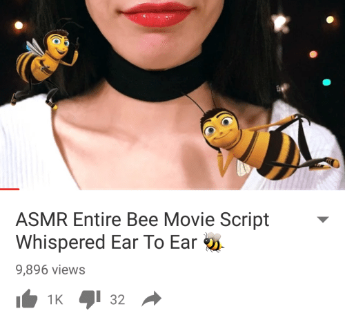 Bee Movie, Movie, and Asmr: ASMR Entire Bee Movie Script  Whispered Ear To Ear  9,896 views