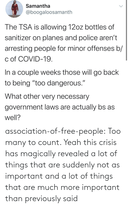 suddenly: association-of-free-people:  Too many to count.     Yeah this crisis has magically revealed a lot of things that are suddenly not as important and a lot of things that are much more important than previously said