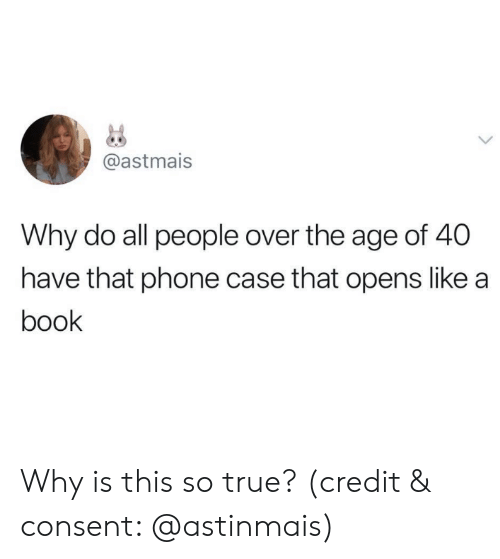 phone case: @astmais  Why do all people over the age of 40  have that phone case that opens like a  book Why is this so true? (credit & consent: @astinmais)
