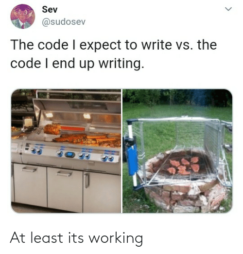 working: At least its working
