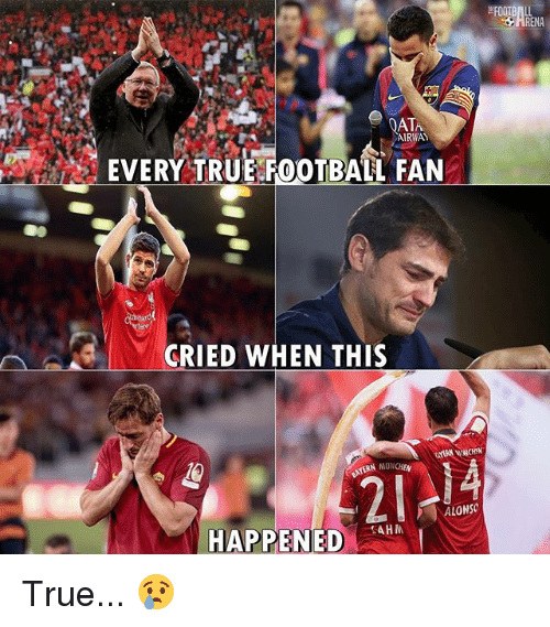 munchen: ATA  AIRWAY  EVERY TRUE F0OTBALL FAN  CRIED WHEN THIS  14  MUNCHEN  2  0  LONSO  HAPPENED True... 😢