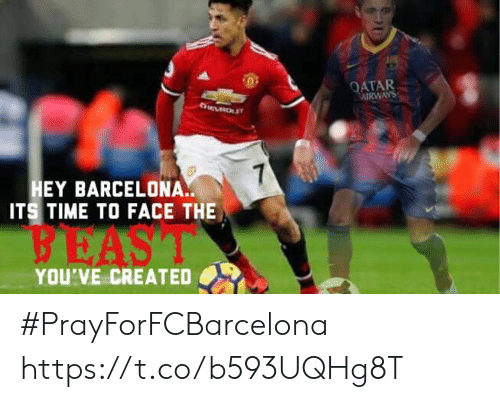 atar: ATAR  AIRWAYS  EY BARCELONA.  ITS TIME TO FACE THE  BEAS  YOU'VE CREATED #PrayForFCBarcelona https://t.co/b593UQHg8T