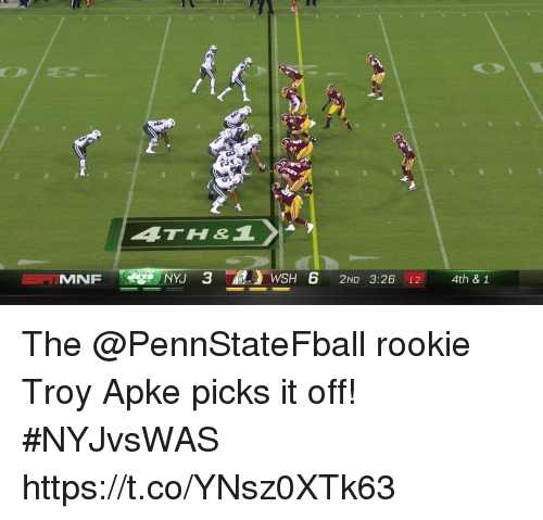 Memes, 🤖, and Troy: ATH  MNF  J 3WSH 6 2ND 3:26 12 4th & 1 The @PennStateFball rookie Troy Apke picks it off! #NYJvsWAS https://t.co/YNsz0XTk63