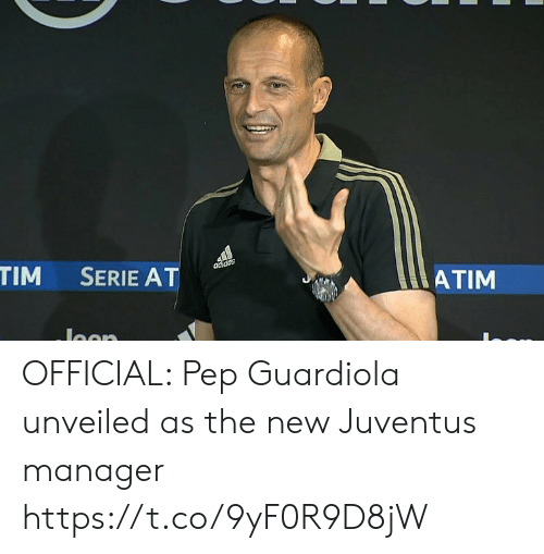 pep: ATIM  TIM SERIE AT OFFICIAL: Pep Guardiola unveiled as the new Juventus manager https://t.co/9yF0R9D8jW