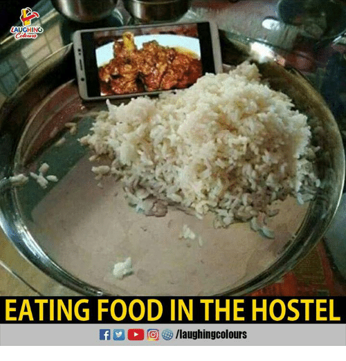 Food, Indianpeoplefacebook, and Hostel: AUGHING  EATING FOOD IN THE HOSTEL