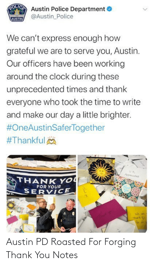 roasted: Austin PD Roasted For Forging Thank You Notes