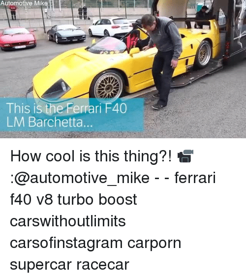 Automotive: Automotive Mik  This is the Ferrari F40  LM Barchetta. How cool is this thing?! 📹:@automotive_mike - - ferrari f40 v8 turbo boost carswithoutlimits carsofinstagram carporn supercar racecar