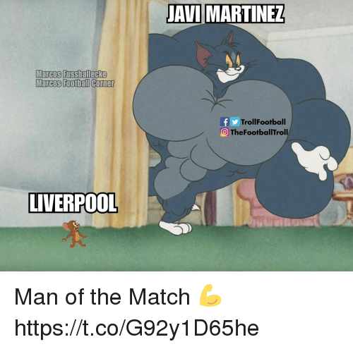 Marcos: AVI MARTINEZ  Marcos Fussballecke  Marcos Foothall Corner  TrollFootball  TheFootballTroll  LIVERPOOL Man of the Match 💪 https://t.co/G92y1D65he