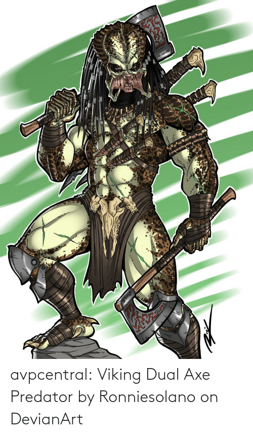 Tumblr, Blog, and Predator: avpcentral:    Viking Dual Axe Predator by Ronniesolano on DevianArt