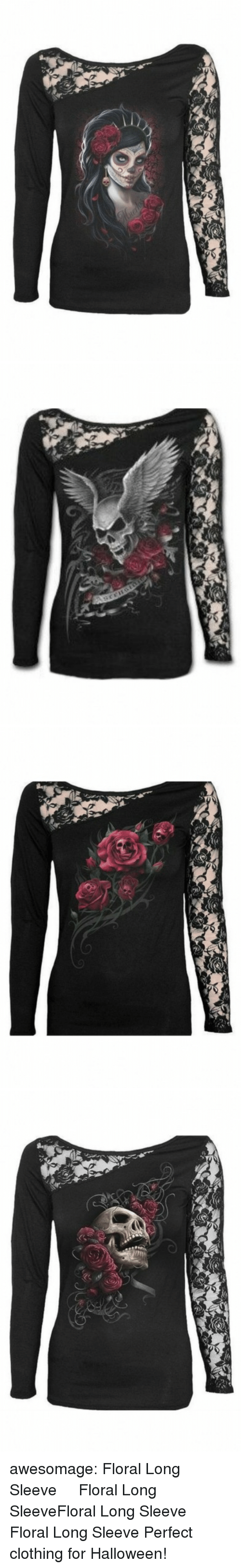 Halloween, Tumblr, and Blog: awesomage: Floral Long Sleeve  Floral Long SleeveFloral Long Sleeve  Floral Long Sleeve   Perfect clothing for Halloween!