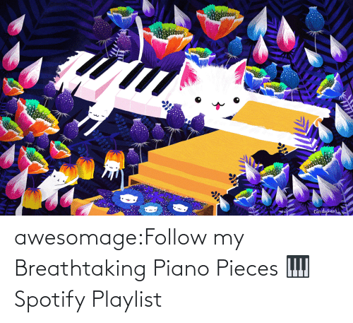 open: awesomage:Follow my Breathtaking Piano Pieces 🎹 Spotify Playlist