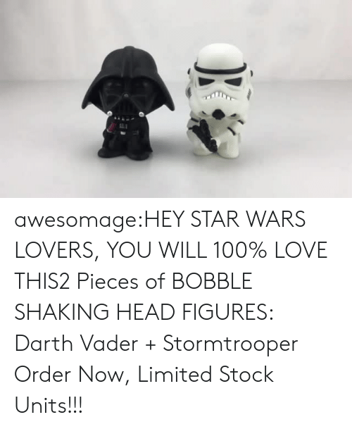 Stormtrooper: awesomage:HEY STAR WARS LOVERS, YOU WILL 100% LOVE THIS2 Pieces of BOBBLE SHAKING HEAD FIGURES: Darth Vader + Stormtrooper  Order Now, Limited Stock Units!!!